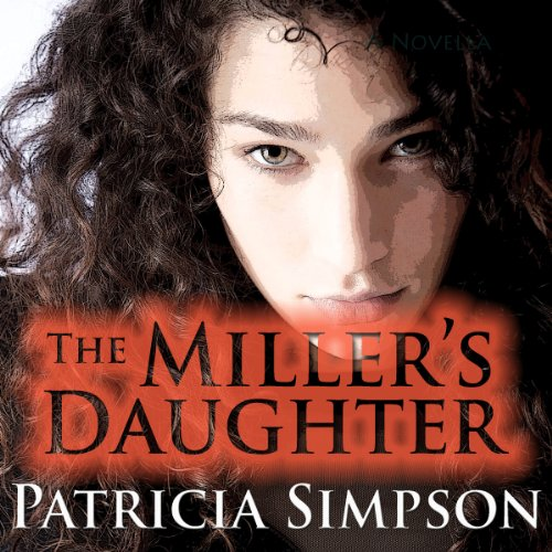 The Miller's Daughter audiobook cover art