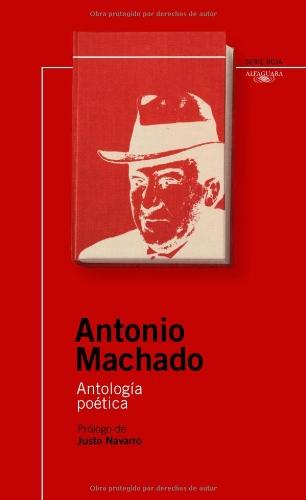 ANTOLOGIA POETICA ANTONIO MACHADO (NSR) (Infantil Roja 14 Años)