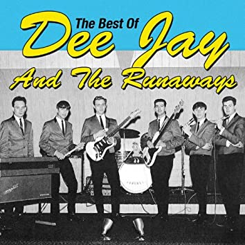 The Best of Dee Jay & the Runaways