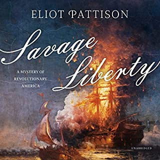 Savage Liberty: A Mystery of Revolutionary America cover art