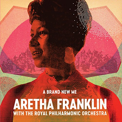 A Brand New Me: Aretha Franklin (with the Royal Philharmonic Orchestra) [Vinyl LP]