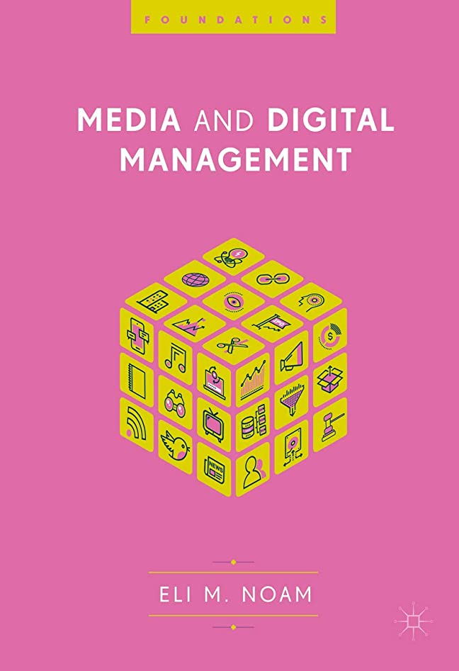詐欺おめでとう腐食するMedia and Digital Management (Foundations) (English Edition)