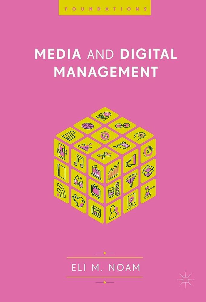 残り上下する肉腫Media and Digital Management (English Edition)
