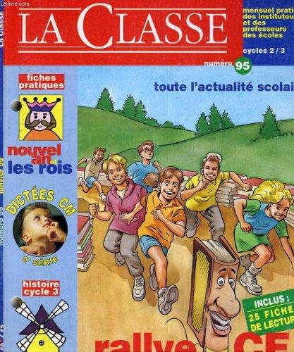 LA CLASSE N°95. RALLYE LECTURE CE