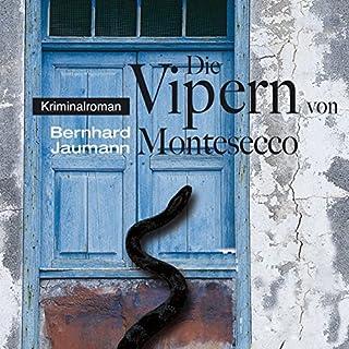 Die Vipern von Montesecco     Montesecco-Romane 1              Autor:                                                                                                                                 Bernhard Jaumann                               Sprecher:                                                                                                                                 Sabine Swoboda                      Spieldauer: 7 Std. und 39 Min.     8 Bewertungen     Gesamt 4,6