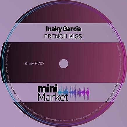 Amazon com: French Kiss Iñaky Garcia
