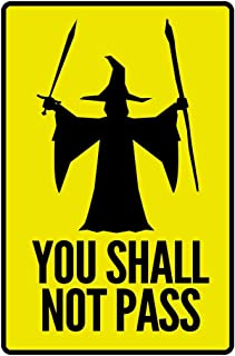 Warning You Shall Not Pass Yellow Movie Laminated Dry Erase Sign Poster 12x18