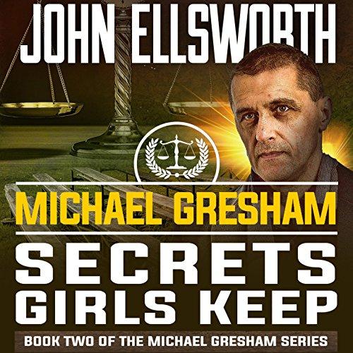 Michael Gresham: Secrets Girls Keep audiobook cover art
