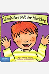 Words Are Not for Hurting (Board Book) (Best Behavior Series) Kindle Edition