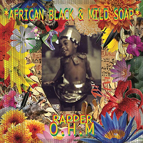 African-Black&mild-Soap [Explicit]