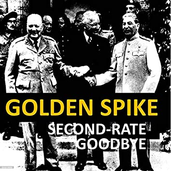 Second-Rate Goodbye