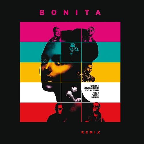 Bonita (Remix) [feat. Nicky Jam & Wisin & Yandel & Ozuna] de ...