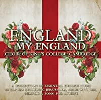 England My England by Cambridge Choir of King's College (2009-08-11)