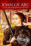 Joan of Arc: A Life From Beginning to End (Biographies of Christians)