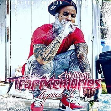 Trap Memories Ep. 1