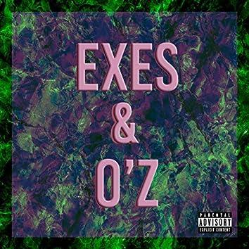 Exes & O'z