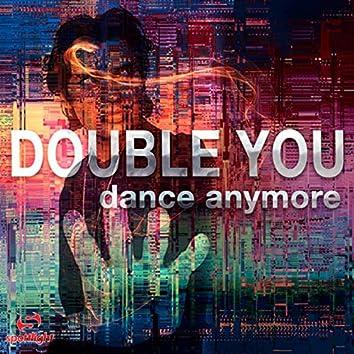 Dance Anymore (Remixes)
