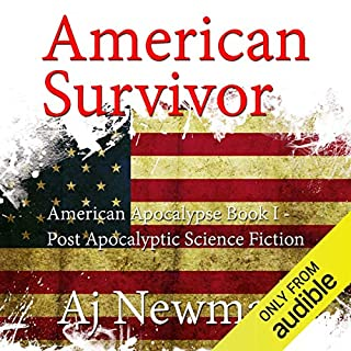 American Survivor     American Apocalypse, Book I              By:                                                                                                                                 AJ Newman                               Narrated by:                                                                                                                                 Kevin Pierce                      Length: 6 hrs and 13 mins     1 rating     Overall 5.0