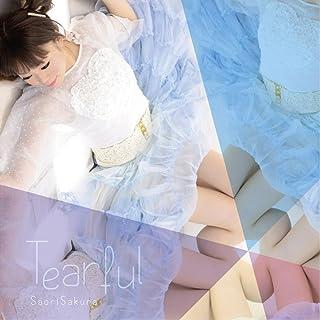ave;new feat.佐倉紗織 2nd solo album 「Tearful」 / 佐倉紗織