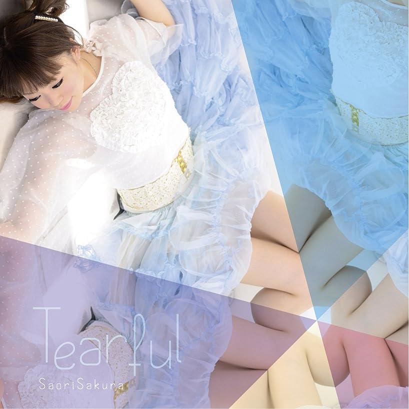 リハーサル混乱した政治家のave;new feat.佐倉紗織 2nd solo album 「Tearful」 / 佐倉紗織