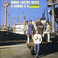 Mario Castro Neves & Samba S.A. by Mario Castro Neves (2007-05-29)