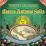 Tributo a Los Grandes: Marco Antonio Solis