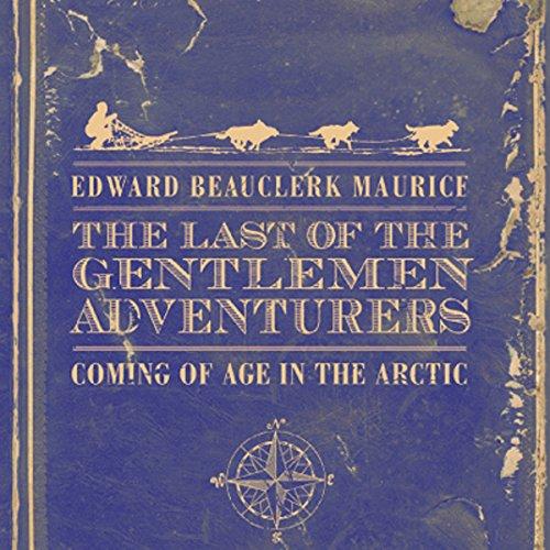 The Last of the Gentlemen Adventurers cover art