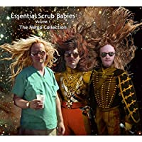 Essential Scrub Babies, Vol. 1: The Nemo Collection