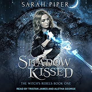 Shadow Kissed     Witch's Rebels Series, Book 1              Written by:                                                                                                                                 Sarah Piper                               Narrated by:                                                                                                                                 Aletha George,                                                                                        Tristan James                      Length: 9 hrs and 27 mins     1 rating     Overall 4.0