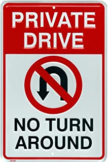 Private Drive No Turn Around Embossed Aluminum Metal Sign with No U-Turn Symbol, 8 x12 inches
