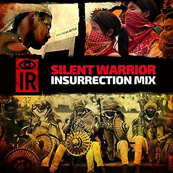 IR37 Silent Warrior (Insurrection Mix)