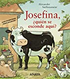Josefina, ¿quién se esconde aquí? (Primeros Lectores (1-5 Años) - Josefina)