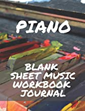 Piano Blank Sheet Music Workbook Journal: Perfect for Beginners Advanced Kids Students Musicians Composers, 8 Staves, Table of Contents with Page Numbers, White Paper 8.5x11 109 Pages