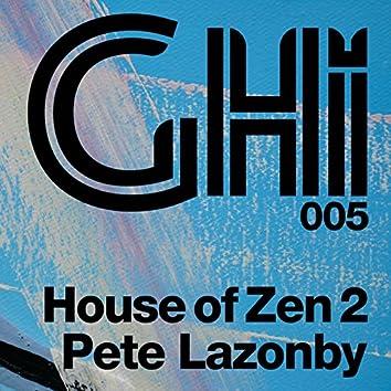 House Of Zen 2