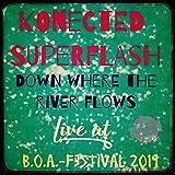 Down Where the River Flows (Live at B.O.A. Festival 2019)