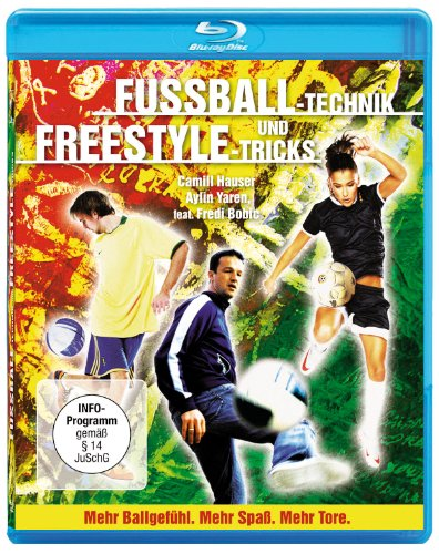 Fussball-Technik und Freestyle-Tricks [Blu-ray]
