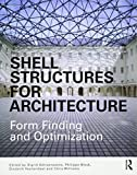 Shell Structures for Architecture: Form Finding and Optimization...