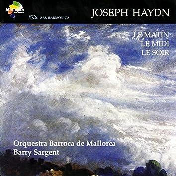 Haydn: Le Matin, Le Midi, Le Soir Symphonies