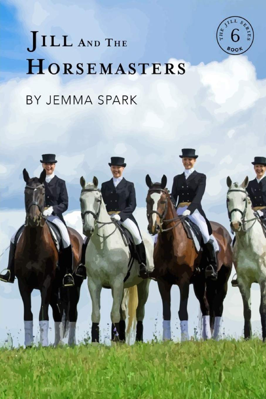 Jill and the Horsemasters: 6 (The Jill Series)