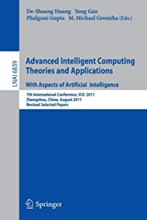 Advanced Intelligent Computing Theories and Applications: 7th International Conference, ICIC 2011, Zhengzhou, China, Augus...