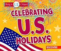 Celebrating U.s. Holidays (Being a U.s. Citizen)