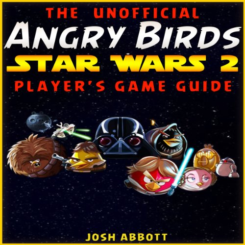 Angry Birds Star Wars 2 Game Guide audiobook cover art