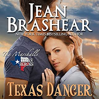 Texas Danger: The Marshalls     The Marshalls, Book 3              By:                                                                                                                                 Jean Brashear                               Narrated by:                                                                                                                                 Eric G. Dove                      Length: 6 hrs and 9 mins     47 ratings     Overall 4.6