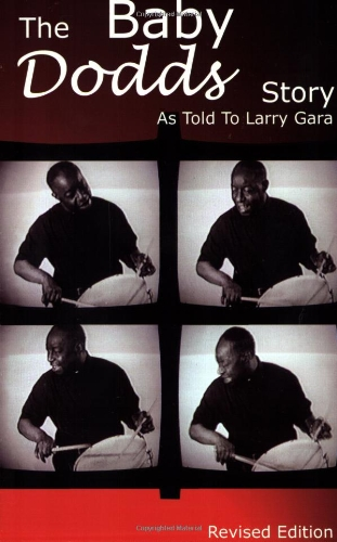 The Baby Dodds Story: As Told to Larry Gara (BATTERIE)