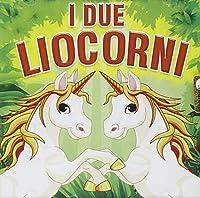 I Due Leocorni