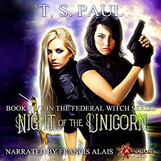 Night of the Unicorn     The Federal Witch, Book 5              By:                                                                                                                                 T. S. Paul                               Narrated by:                                                                                                                                 Francis Alais                      Length: 6 hrs and 57 mins     9 ratings     Overall 3.9