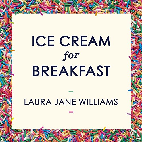 Ice Cream for Breakfast audiobook cover art