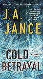 Cold Betrayal: An Ali Reynolds Novel by J.A. Jance