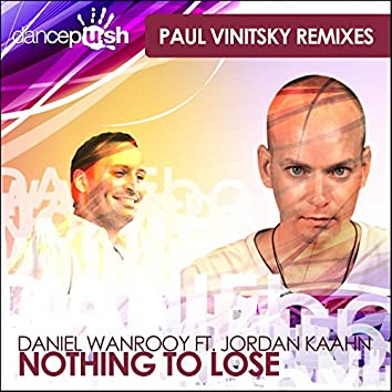 Nothing to Lose (Paul Vinitsky Remixes)
