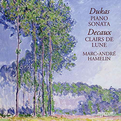 Marc-Andre Hamelin - Piano Sonata And Clairs De Lune